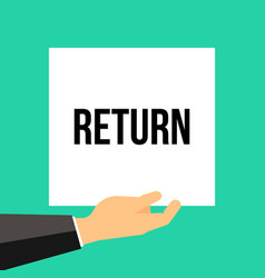man showing paper return text vector image
