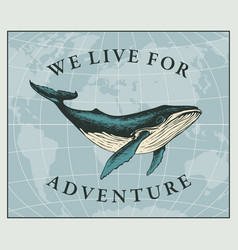 Travel banner with big hand-drawn whale and old vector