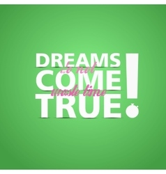 Dreams Come True leaflet appeal vector image vector image