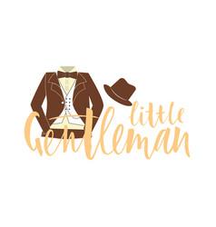 Inscription of phrase little gentleman vector