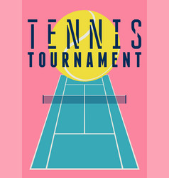 Tennis tournament design with ball and court vector