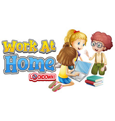 font design for work from home with kids working vector image