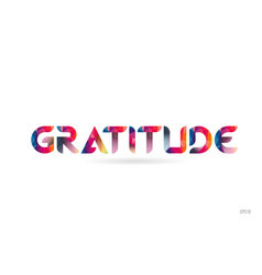 Gratitude colored rainbow word text suitable vector