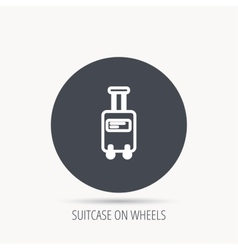 Suitcase with wheels icon Travel baggage sign vector