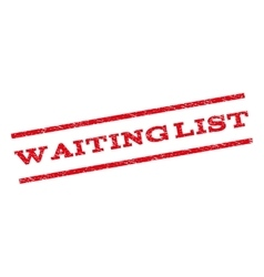 Waiting List Watermark Stamp vector