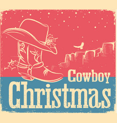 cowboy retro christmas card with western shoe and vector image