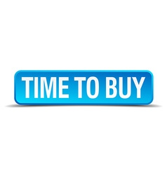 Time to buy blue 3d realistic square isolated vector image vector image