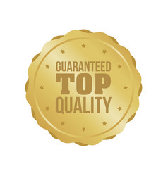 guaranteed top quality gold sign round label vector image