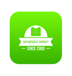 Orthopedic therapy icon green vector