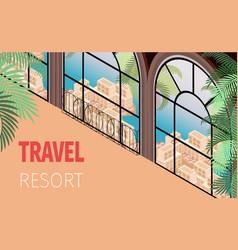 resort hotel building window with beautiful view vector image
