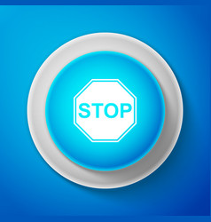 white stop signisolated on blue background vector image