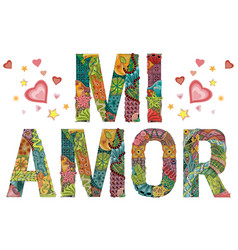 Words mi amor my heart in spanish vector