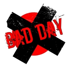 Bad Day rubber stamp vector image