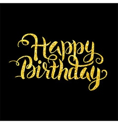Gold Happy Birthday Lettering over Black vector image