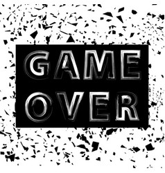 grunge game over sign gaming concept video game vector image