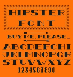 Hipster font alphabet and figure typography type vector image vector image