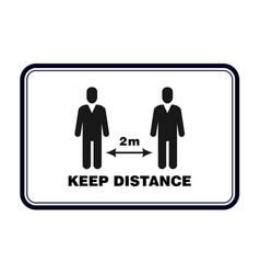 Keep distance sign social distancing banner vector