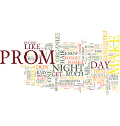 The essential to do list for your prom night text vector