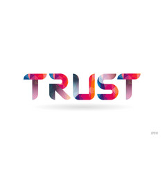 Trust colored rainbow word text suitable for logo vector