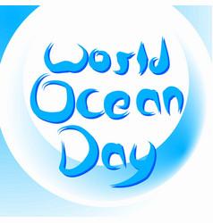 World ocean day 4 vector