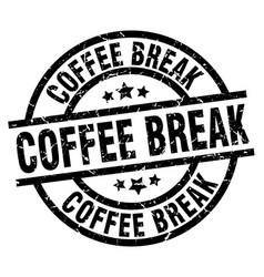 Coffee break round grunge black stamp vector