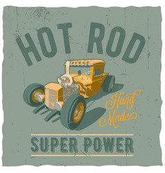 hot rod super power poster vector image