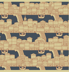 Seamless pattern with old houses and gondolas vector