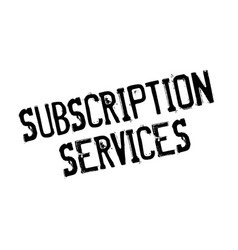 Subscription services rubber stamp vector
