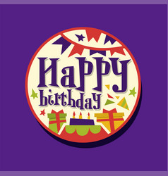 colorful happy birthday sticker or label with vector image vector image