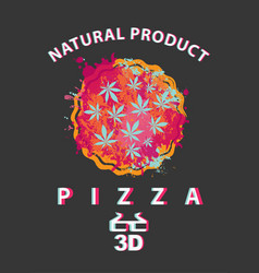 creative banner with cannabis leaves in pizza vector image