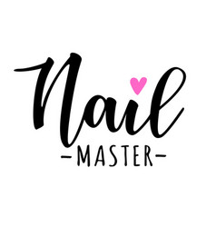 nail master lettering vector image