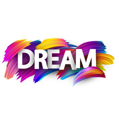 Dream card with colorful brush strokes vector