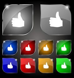 Like Thumb up icon sign Set of ten colorful vector