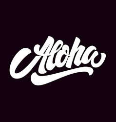 Aloha lettering phrase isolated on dark vector