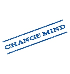 Change Mind Watermark Stamp vector