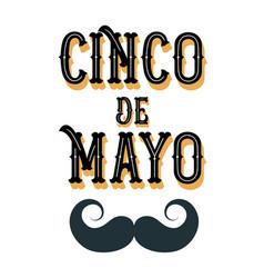 cinco de mayo poster design with moustache vector image