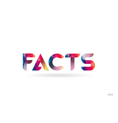 Facts colored rainbow word text suitable for logo vector