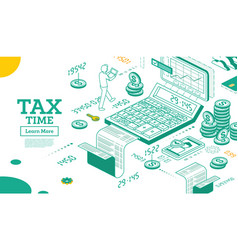 tax concept in isometric 3d style cash coin money vector image
