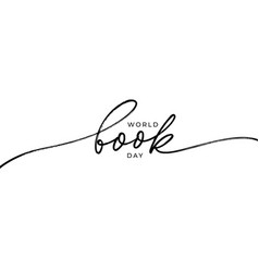 world book day hand drawn line calligraphy vector image
