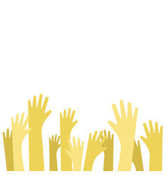 concept of raised up hands flat vector image