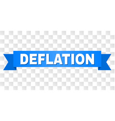 Blue ribbon with deflation text vector