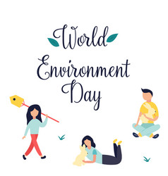 poster world environment day with text and people vector image