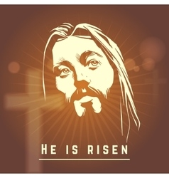 Face of jesus with he is risen text easter vector