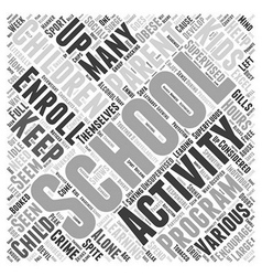 need for after school activities Word Cloud vector image