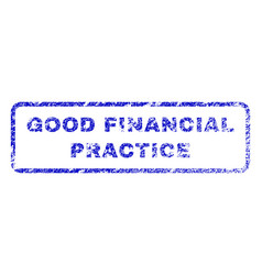 Good financial practice rubber stamp vector