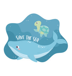 save sea whale and turtle environment ecology vector image