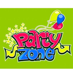 Party zone vector image