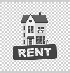 Rent sign with house home for rental in flat style vector
