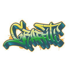 graffiti word in graffiti style text vector image