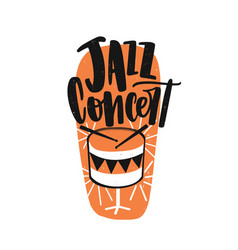 jazz concert hand drawn lettering drum with vector image